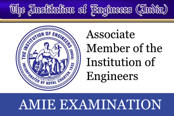 Associate Member of the Institution of Engineers (AMIE) Examination