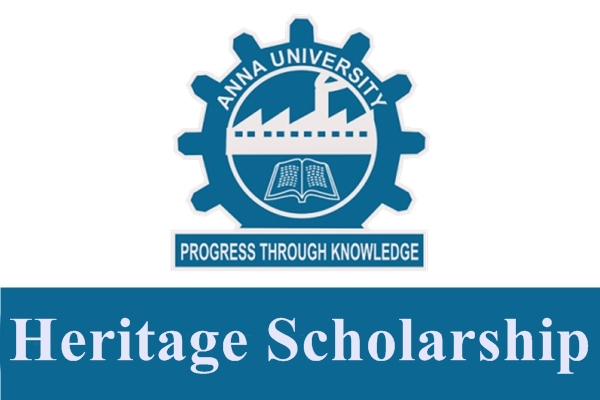 Anna University Centre for International Affairs Heritage Scholarship