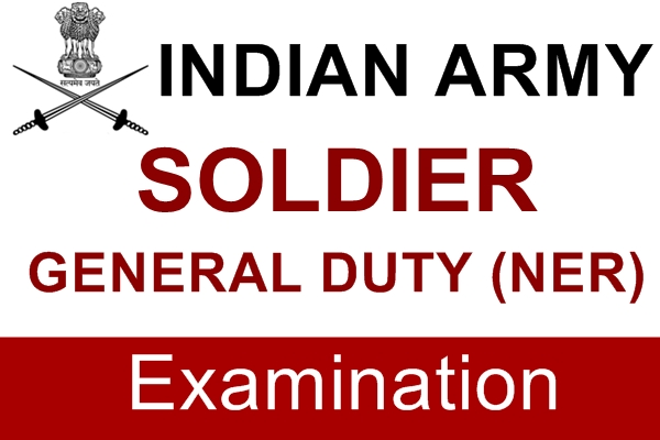 Indian Army Soldier General Duty (N.E.R.) Examination