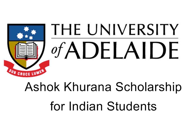 Ashok Khurana Scholarship for Indian Students