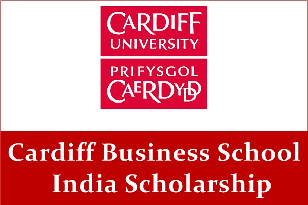 Cardiff Business School India Scholarships