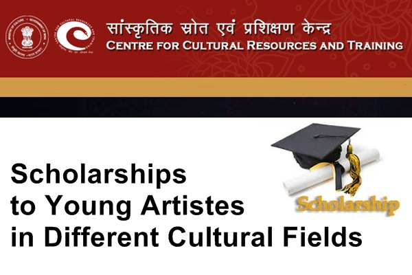 CCRT Scholarships to Young Artistes in Different Cultural Field