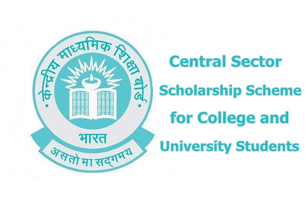 Central Sector Scholarship Scheme for College and University Students