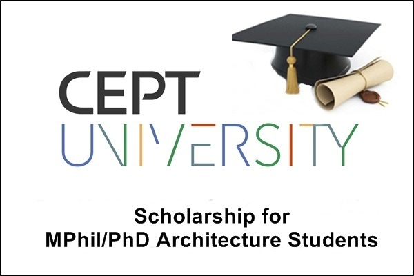 CEPT University Scholarship for MPhil/PhD Students