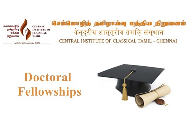 Central Institute of Classical Tamil, Chennai Doctoral Fellowships