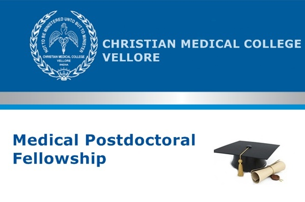 CMC Vellore Medical Postdoctoral Fellowship