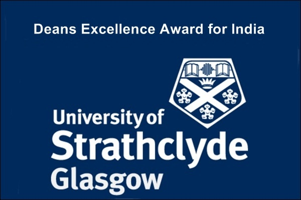 University of Strathclyde UK Deans Excellence Award for India