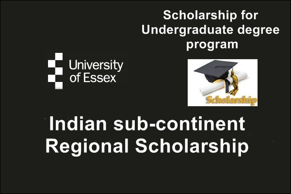 University of Essex UK Indian sub-continent Regional Scholarship