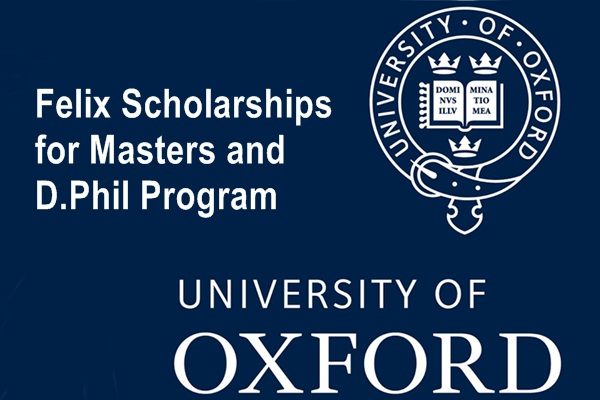 University of Oxford Felix Scholarships for Masters and D.Phil Program