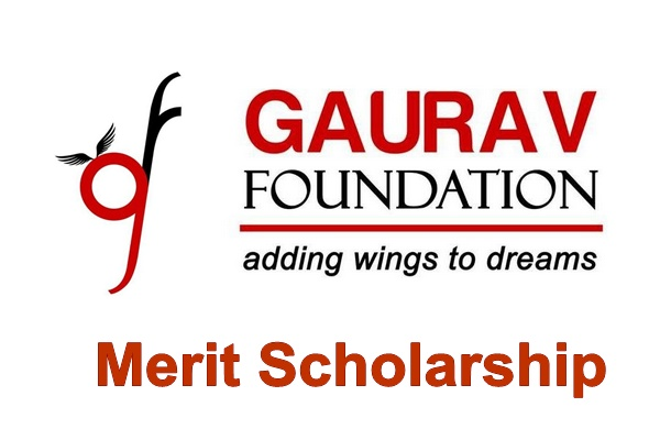 Gaurav Foundation Merit Scholarship