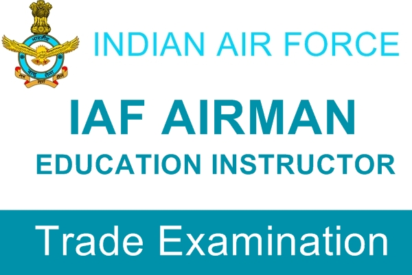 I.A.F. Airman Education Instructors Trade Examination