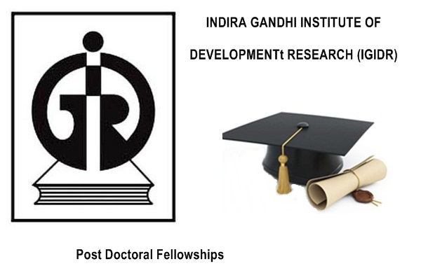 IGIDR Mumbai Post Doctoral Fellowships