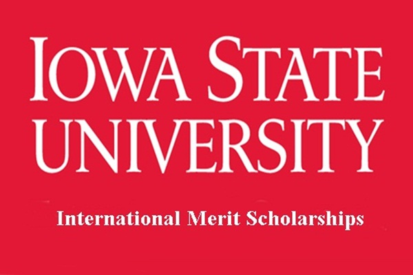 Iowa State University USA International Merit Scholarships