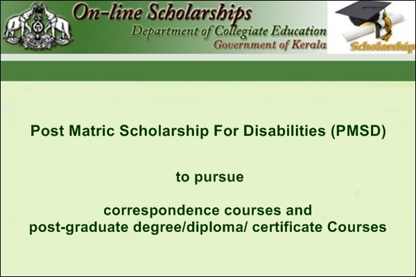 Kerala Directorate of Collegiate Education Post Matric Scholarship For Disabilities