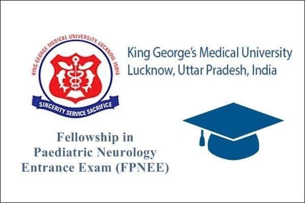 KGMU Fellowship in Paediatric Neurology Courses Entrance
