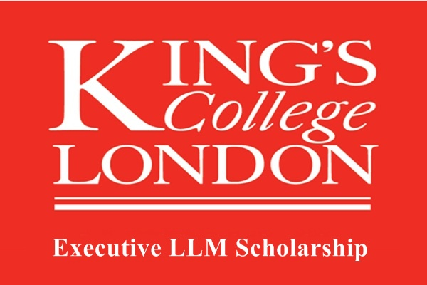 Kings College London Executive LLM Scholarship