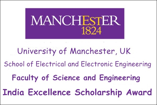 India Excellence Scholarship Award in University of Manchester UK