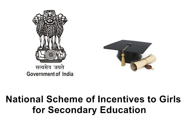 National Scheme of Incentives to Girls for Secondary Education