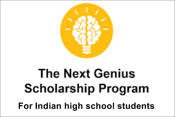 Next Genius Scholarship Program for Indian High School Students