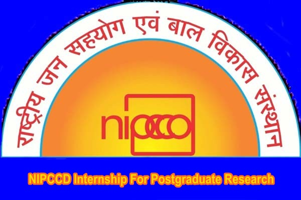 NIPCCD Internship For Postgraduate Research