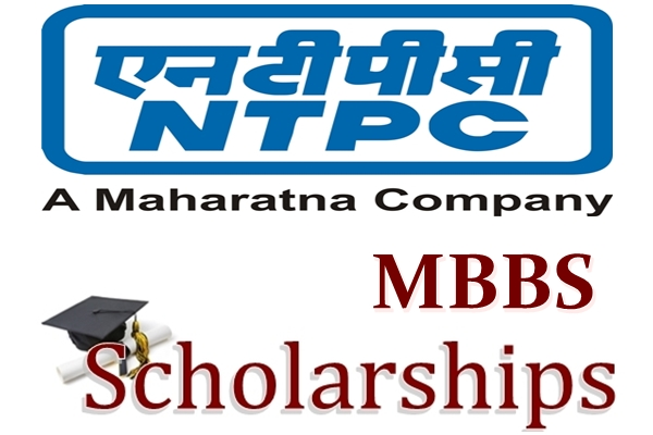 NTPC Scholarship Scheme for MBBS Students