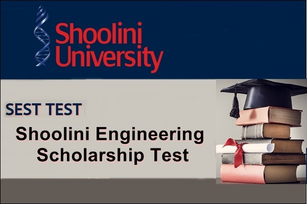 Shoolini Engineering Scholarship Test (SEST)