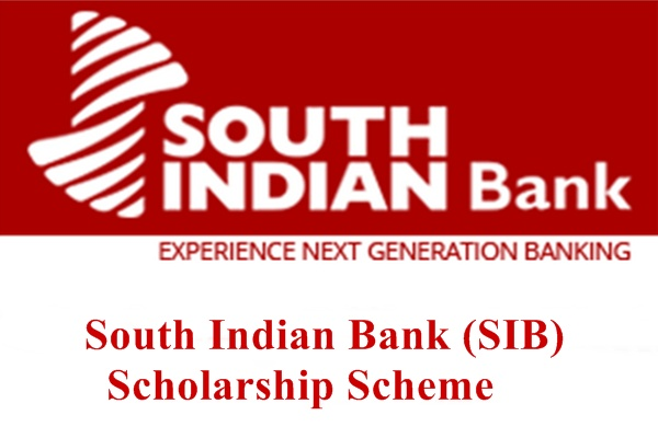 South Indian Bank (SIB) Scholarship Scheme