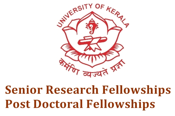 University of Kerala Senior Research Fellowships/Post Doctoral Fellowships
