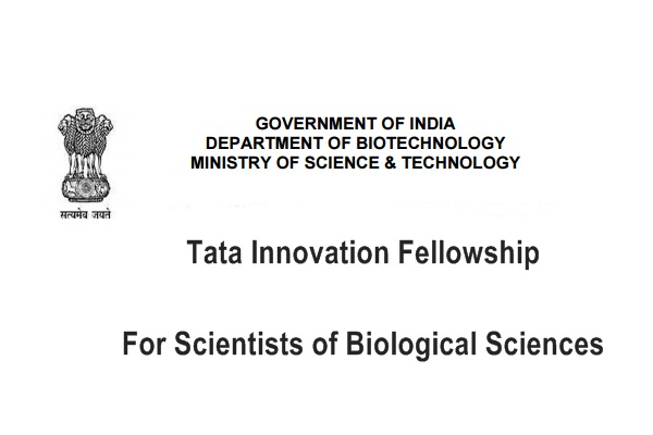 Tata Innovation Fellowship for Scientists of Biological Sciences