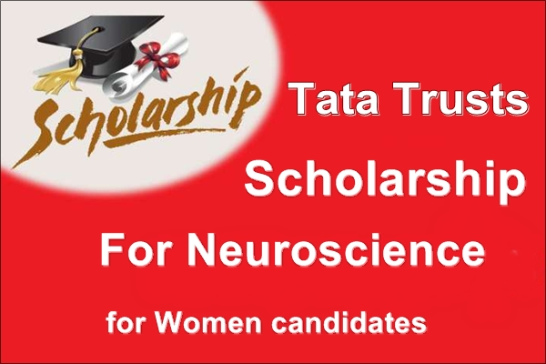 Tata Trusts Scholarship For Neuroscience