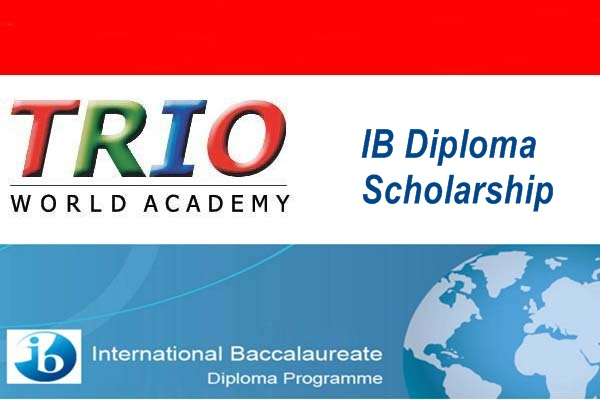 Trio World Academy IB Diploma Scholarship