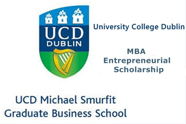 University College Dublin (UCD) Ireland MBA Entrepreneurial Scholarship