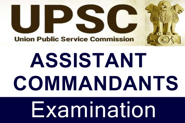 Central Police Force Assistant Commandants Examination